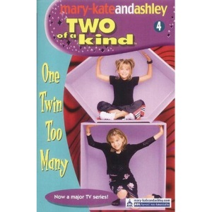 Two Of A Kind (4) - One Twin Too Many (Two of a Kind Diaries)