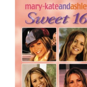 Wishes And Dreams (Mary-Kate and Ashley: Sweet 16)