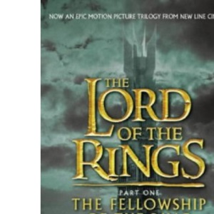 The Fellowship of the Ring: v.1 (The lord of the rings)