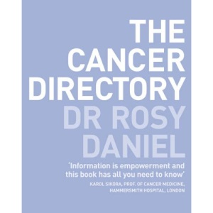 The Cancer Directory: A Mine of Information on the Latest Orthodox and Complementary Treatments