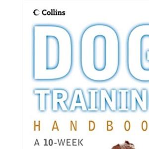Collins Dog Training Handbook