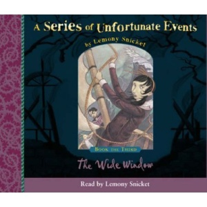 A Series of Unfortunate Events (3) - Book the Third - The Wide Window