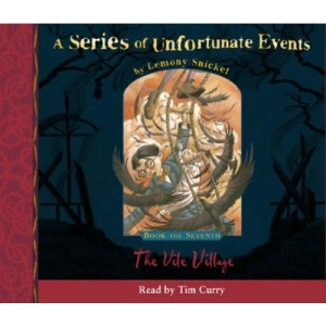 A Series of Unfortunate Events (7) - Book the Seventh - The Vile Village