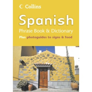 Collins Spanish Phrase Book and Dictionary (Phrasebook & Dictionary)