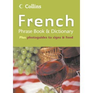 Collins French Phrase Book and Dictionary (Phrasebook & Dictionary)