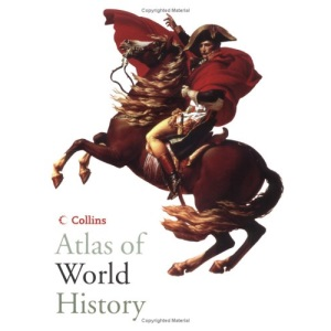 Collins Atlas of World History (Historical Atlas)