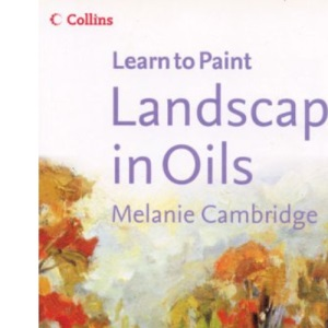 Collins Learn to Paint - Landscapes in Oils