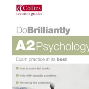 Do Brilliantly At - A2 Psychology