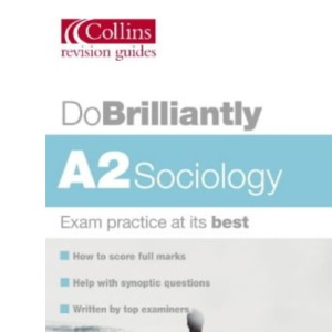 Do Brilliantly At - A2 Sociology