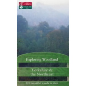 Exploring Woodland - Yorkshire and the Northeast
