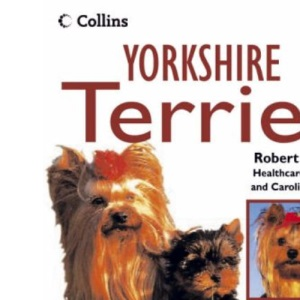 Collins Dog Owner's Guide - Yorkshire Terrier (Collins Dog Owner's Guides)