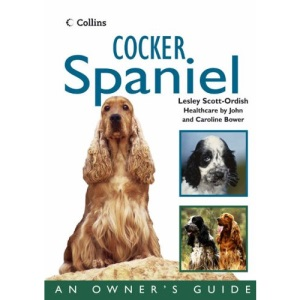 Collins Dog Owner's Guide – Cocker Spaniel (Collins Dog Owner's Guides)