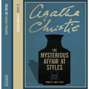 The Mysterious Affair At Styles: Complete & Unabridged