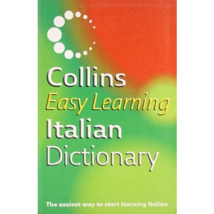 Collins Easy Learning Italian Dictionary (Collins Easy Learning Italian) (Easy Learning Dictionary)