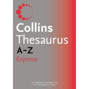 Collins Express Thesaurus A-Z