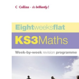 Eight Weeks Flat - KS3 Maths