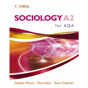 Sociology A2 for AQA (Sociology for AS/A2 S.)