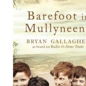Barefoot in Mullyneeny: A Boy's Journey Towards Belonging