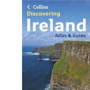 Discovering Ireland (Atlas & Guide)