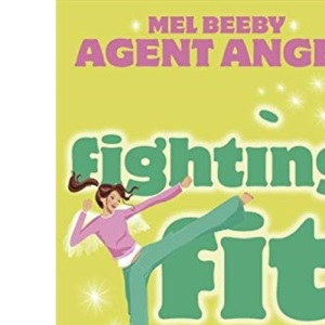 Mel Beeby, Agent Angel (6) - Fighting Fit