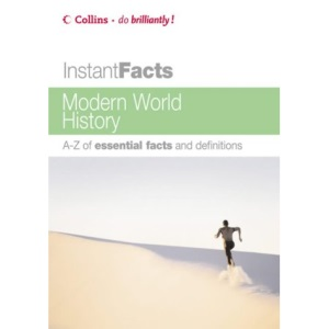 Collins Instant Facts – Modern World History (Collins Instant Facts S.)