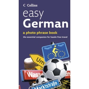 Easy German: Photo Phrase Book (Collins S.)