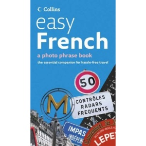 Easy French: Photo Phrase Book (Collins)