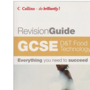 Do Brilliantly! Revision Guide - GCSE D and T: Food Technology