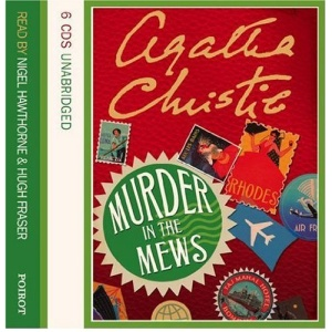 Murder in the Mews: and other stories: Complete & Unabridged