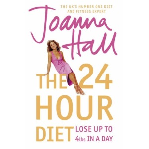 The 24 Hour Diet: Lose up to 4lbs in a Day