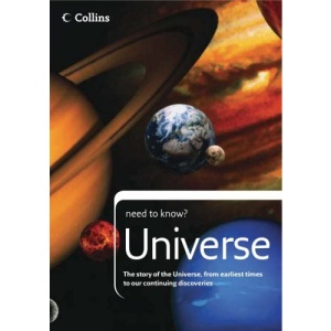 Collins Need to Know? - Universe: The story of the Universe, from earliest times to our continuing discoveries