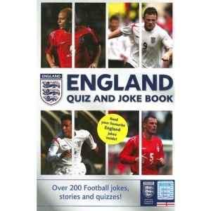 England Quiz and Joke Book (World Cup 2006)
