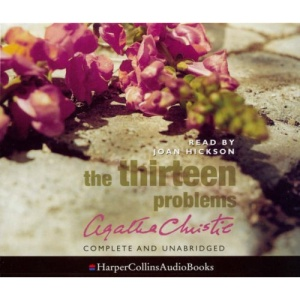 The Thirteen Problems: Complete & Unabridged
