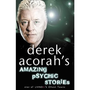 Derek Acorah's Amazing Psychic Stories