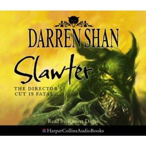The Demonata (3) - Slawter: Complete & Unabridged