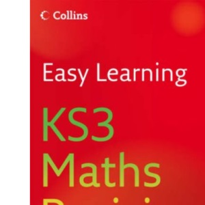 Easy Learning - KS3 Maths Revision 3-6: Revision Levels 3-6