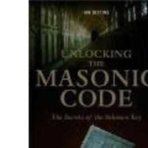 Unlocking the Masonic Code: The Secrets of the Solomon Key