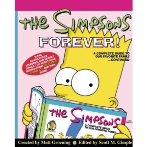 The Simpsons Forever: The Complete Guide to Seasons 9 & 10: The Complete Guide to Seasons 9 and 10