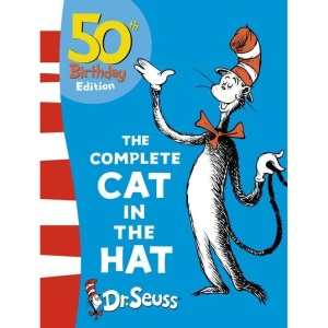 The Complete Cat in the Hat: The Cat in the Hat / The Cat in the Hat Comes Back (Dr Seuss 50th Birthday Edition)