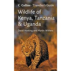 Traveller's Guide - Wildlife of Kenya, Tanzania and Uganda