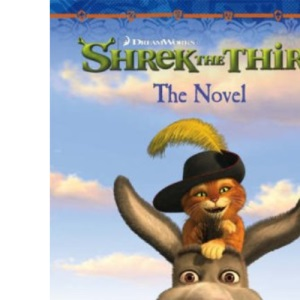 Shrek the Third - The Novel