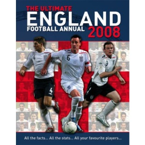 The Ultimate England Football Annual 2008