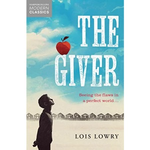 Giver (Essential Modern Classics): Lois Lowry (Collins Modern Classics)