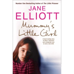 Mummy's Little Girl: A desperate race to save a lost child