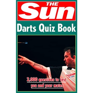 The Sun Darts Quiz Book: Over 2,000 Darts Questions