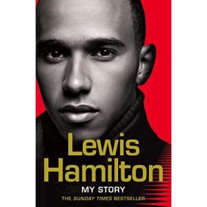 Lewis Hamilton: My Story.