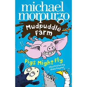 Mudpuddle Farm - Pigs Might Fly!