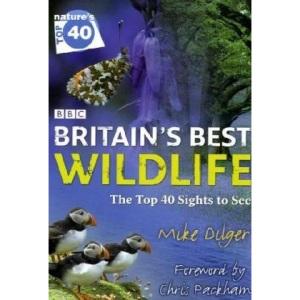 Nature's Top 40: Britain's Best Wildlife