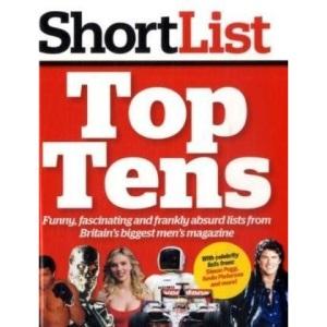 Shortlist Top Tens (Shortlist Magazine)