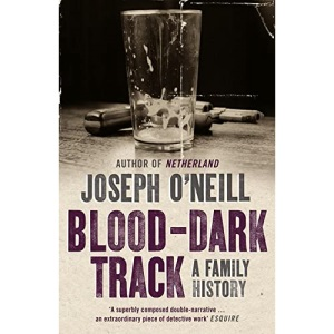 Blood-Dark Track: A Family History